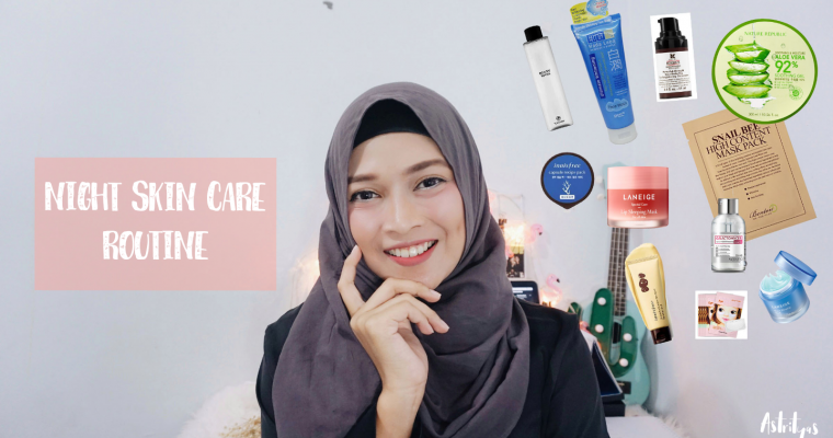 Night Skincare routine for Normal to Dry Skin